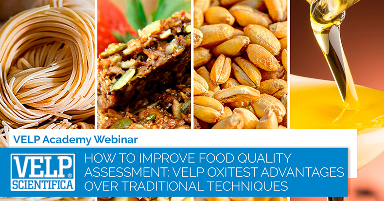 How to improve food quality assessment: Velp Oxitest advantages over traditional techniques